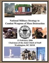 National Military Strategy to Combat Weapons of Mass Destruction