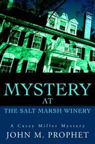 Mystery at the Salt Marsh Winery