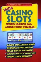 16x16 Casino Slots Word Search 300 Large Print Puzzles