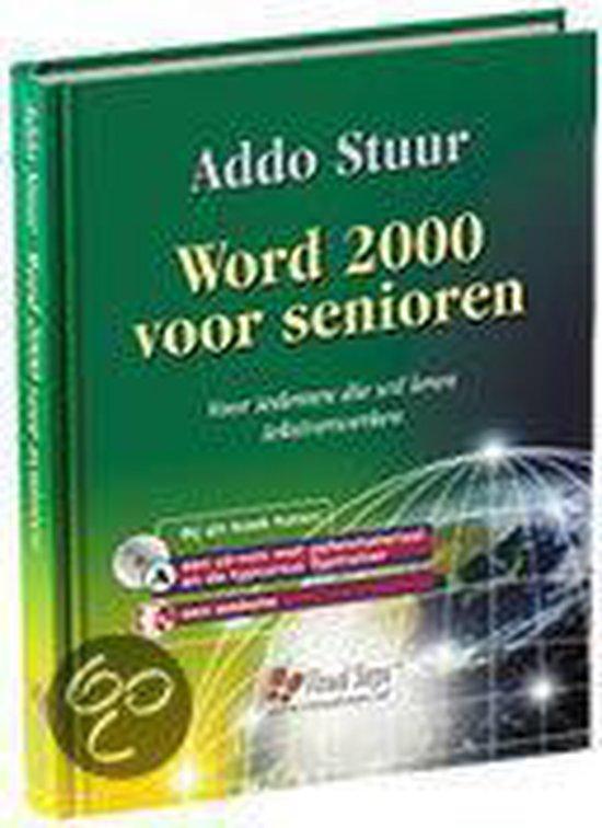 Word 2000 Voor Senioren - Addo Stuur |