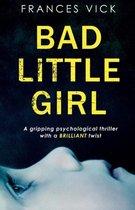 Bad Little Girl