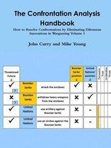 The Confrontation Analysis Handbook