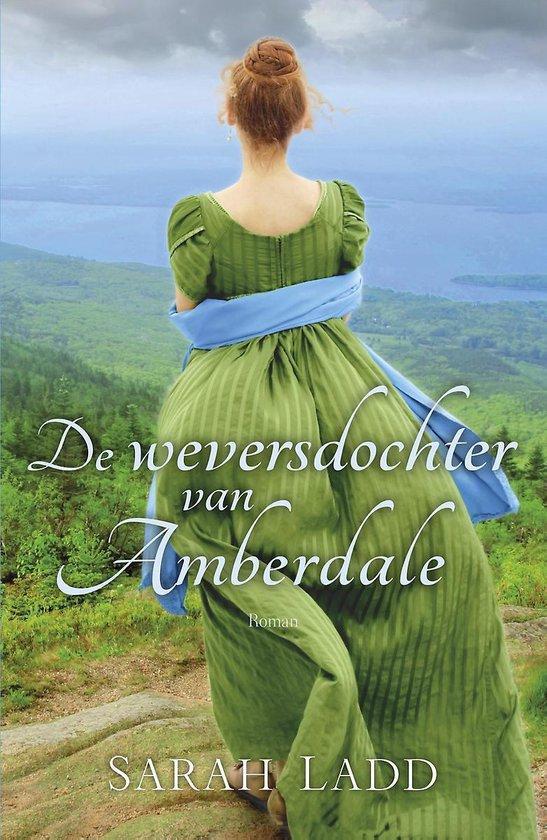De weversdochter van Amberdale - Sarah Ladd | Fthsonline.com