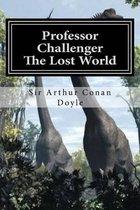 Professor Challenger - The Lost World