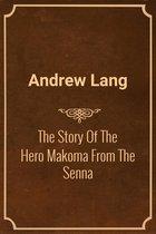 Omslag The Story Of The Hero Makoma From The Senna