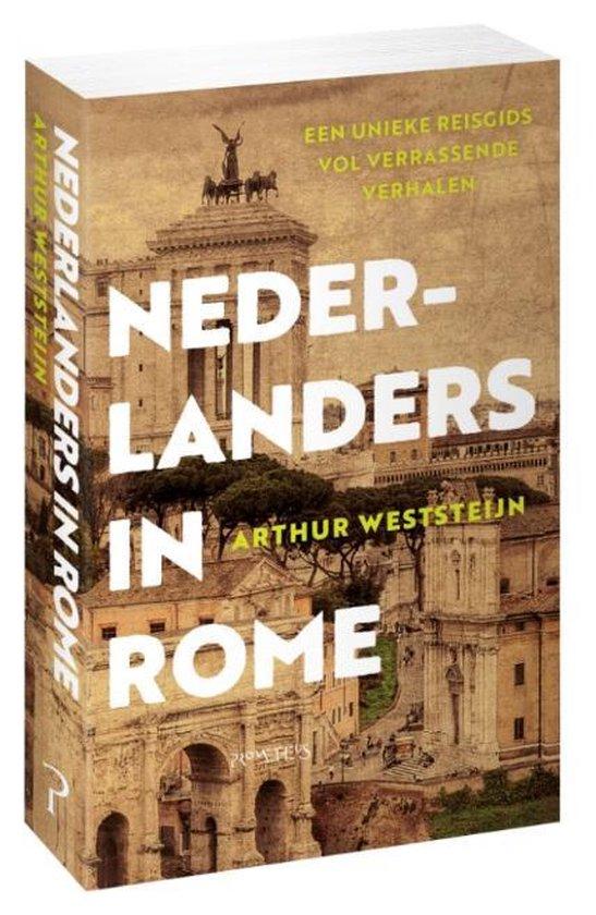 Nederlanders in Rome - Arthur Weststeijn |
