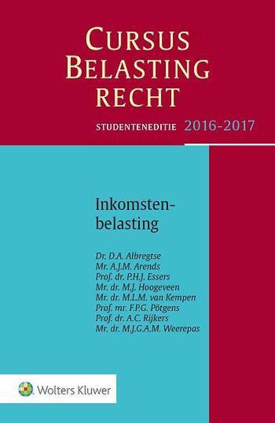 Cursus Belastingrecht - Inkomstenbelasting 2016-2017 Studenteneditie - D.A. Albregtse  