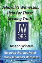 Jehovah's Witnesses, Help for Those Seeking Truth