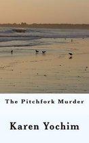 The Pitchfork Murder