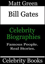 Bill Gates: Celebrity Biographies