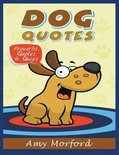 Dog Quotes (Large Print)