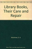 Library Books, Their Care and Repair