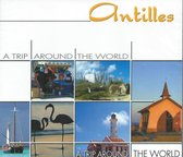 Antilles -Trip Around...