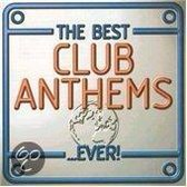 The Best Club Anthems...Ever!