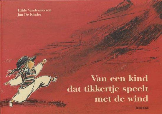 Van een kind dat tikkertje speelt met de wind - Hilde Vandermeeren | Fthsonline.com