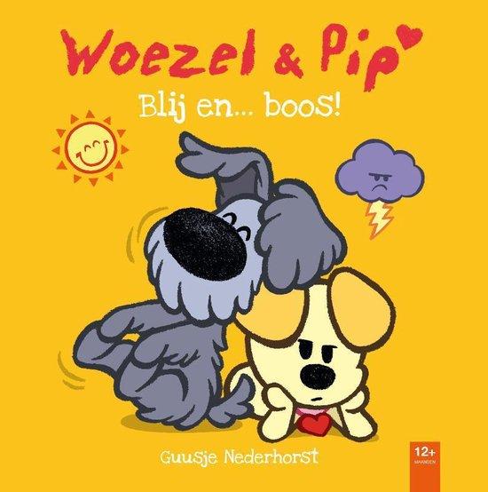 Woezel & Pip - Blij... en boos