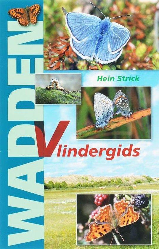 Wadden Vlindergids - H. Strick |