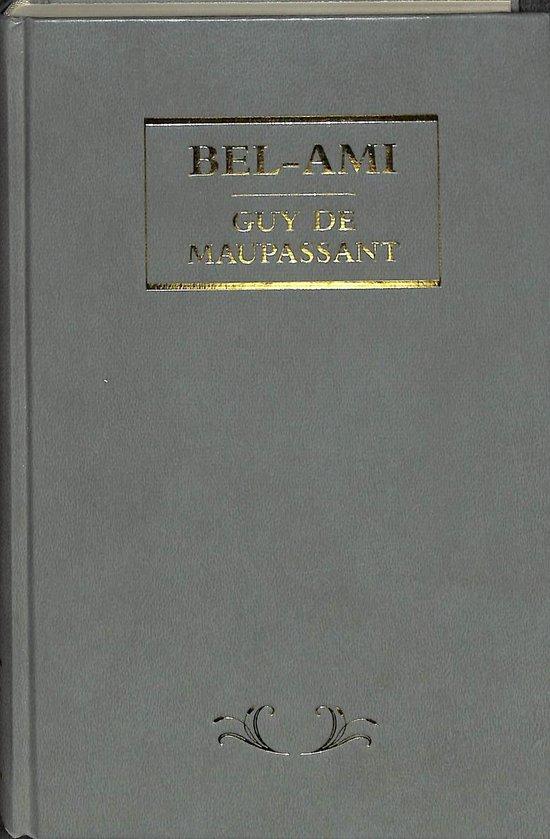 Bel-Ami - Guy de Maupassant |