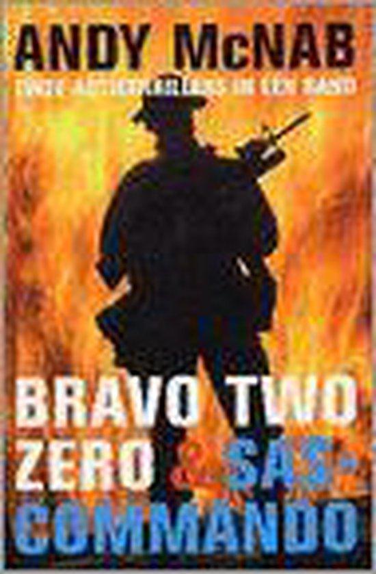 Bravo Two Zero & Sas-Commando - Andy McNab |
