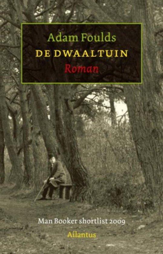 De Dwaaltuin - Adam Foulds | Fthsonline.com