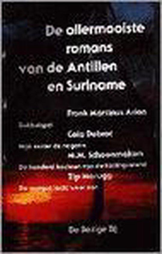 De allermooiste romans van de Antillen en Suriname - Frank Martinus Arion  