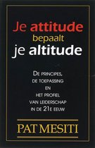 Je attitude bepaalt je altitude