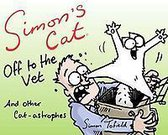 Simon's Cat: Off to the Vet... and Other Cat-Astrophes