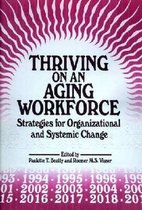 Thriving on an Aging Workforce