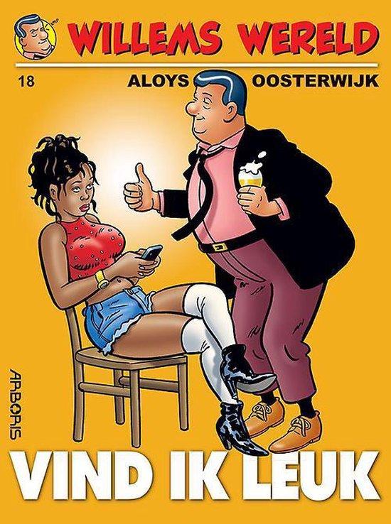 Willems wereld Hc18. vind ik leuk - Aloys Oosterwijk | Fthsonline.com