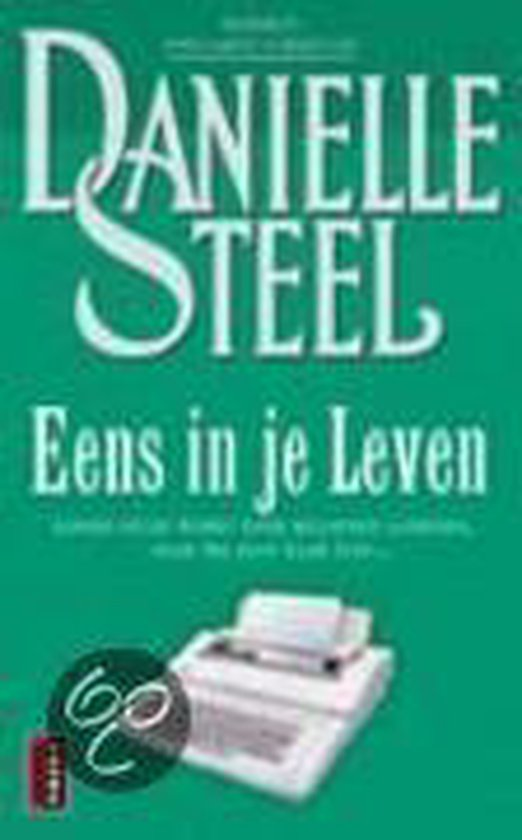 Eens In Je Leven - Danielle Steel | Readingchampions.org.uk