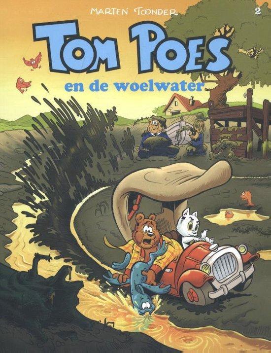Tom Poes avonturen 2 - Tom Poes en de woelwater - Marten Toonder pdf epub