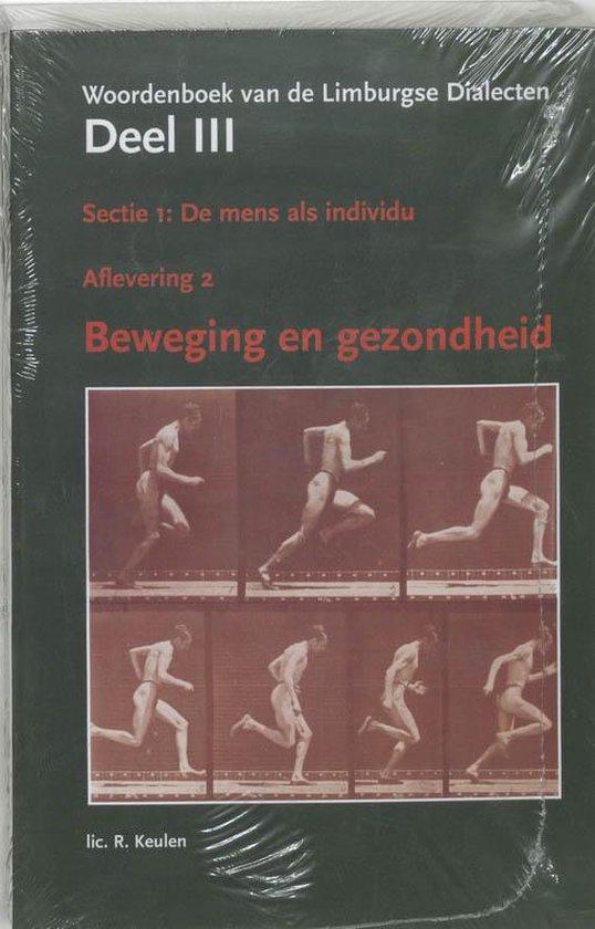 III woordenboek van Limburgse dialecten - Ronny Keulen  
