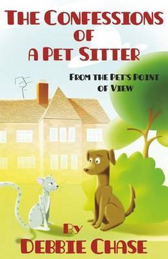 The Confessions of a Pet Sitter