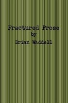 Fractured Prose
