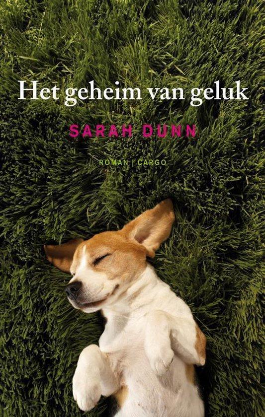 Het geheim van geluk - Sarah Dunn | Fthsonline.com
