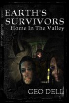 Earth's Survivors: Home In The Valley