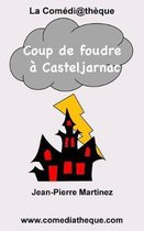 Coup de Foudre Casteljarnac