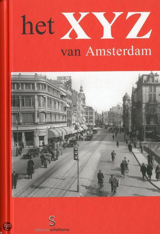 Het Xyz Van Amsterdam - R. V. Tulder | Fthsonline.com