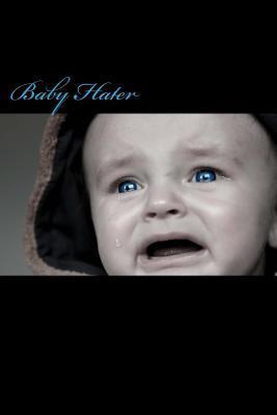 Baby Hater