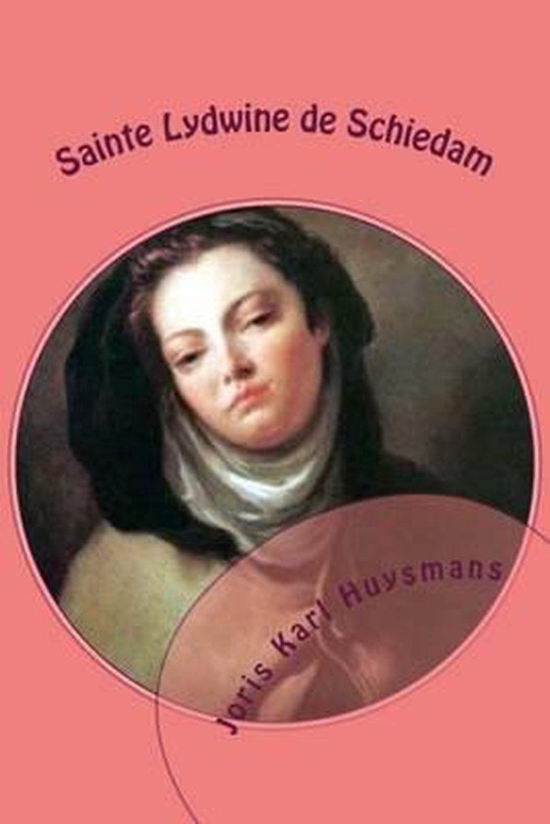 bol.com | Sainte Lydwine de Schiedam, M Joris Karl Huysmans | 9781505420609  | Boeken