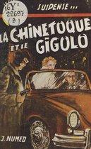 La chinetoque et le gigolo