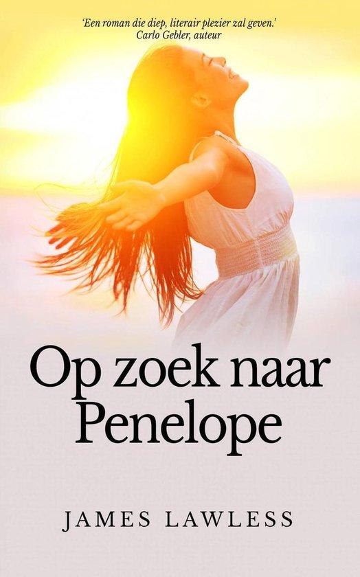 Op Zoek Naar Penelope - James Lawless |