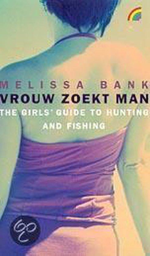 Vrouw Zoekt Man - Melissa Bank |