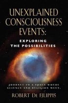 Unexplained Consciousness Events