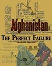 Boek cover Afghanistan: The Perfect Failure van John L. Cook