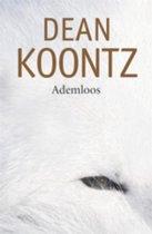 Boek cover Ademloos van Dean R. Koontz