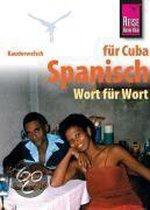 Kauderwelsch Sprachführer Spanisch für Cuba - Wort für Wort