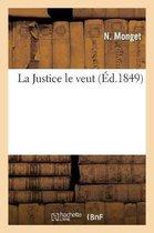 La Justice le veut