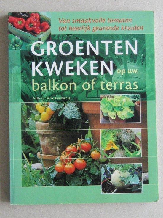 Groente kweken op uw balkon of terras