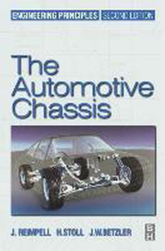 The Automotive Chassis: Engineering Principles